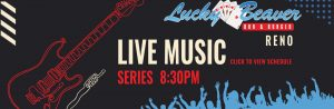 Live Music series in Reno 8:30pm click to view schedule