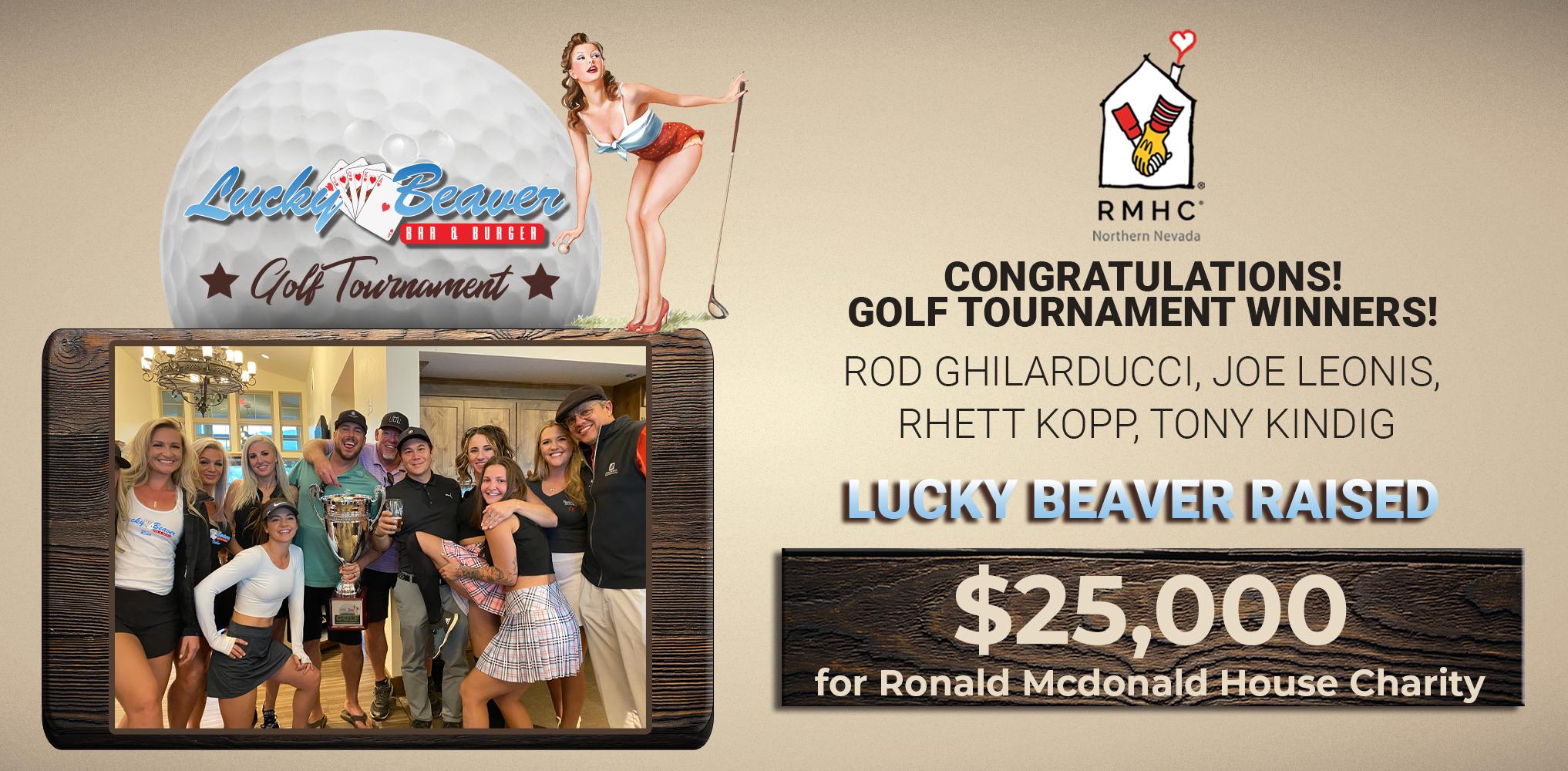 Congratulations Golf Tournament Winners!  Lucky Beaver Raised $25k for Ronald McDonald House Charity